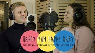 Jeff Brazier | HAPPY MUM, HAPPY BABY: THE PODCAST | AD