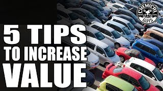 Top 5 Tricks To Increase Used Cars Value | Chemical Guys Car Care