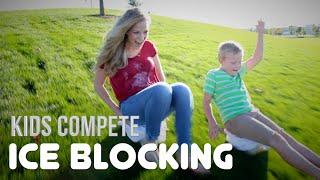 ICE BLOCKING | Kids Compete!