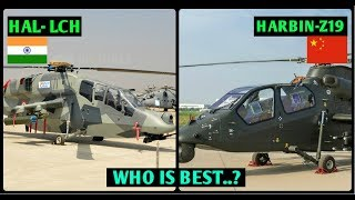 Indian Defence News,Indian LCH vs Chinese attack helicopter Comparison,HAL LCH VS HARBIN Z19,Hindi
