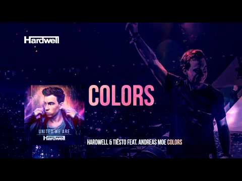 Hardwell & Tiësto feat. Andreas Moe Colors OUT NOW UnitedWeAre