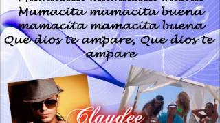 Claydee | Mamacita buena Lyrics.