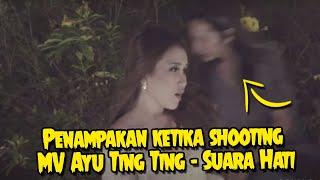 Penampakan ketika shooting MV Ayu Ting Ting - Suara Hati