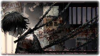 Nightcore - I'll Sleep When I'm Dead