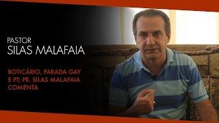 O Boticário, Parada Gay e PT;  Pr. Silas Malafaia Comenta