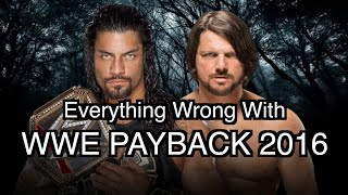 Episode #103: Everything Wrong With WWE Payback 2016