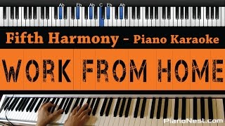 Fifth Harmony - Work from Home ft. Ty Dolla $ign - Piano Karaoke / Sing Along / Cover with Lyrics