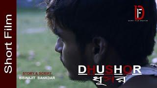 DHUSHOR || Short Flime