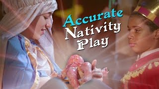Kids Perform an Accurate Nativity Play