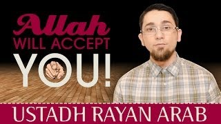 Allah Will Accept You! ᴴᴰ ┇ Amazing Reminder ┇ by Ustadh Rayan Arab ┇ TDR Production ┇