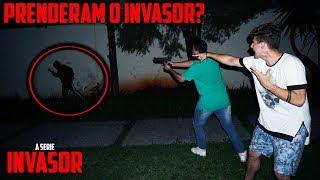 POLICIAL PEGOU O INVASOR?? - ( INVASOR A SÉRIE #08 ) [ REZENDE EVIL ]