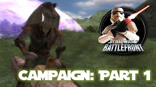 Star Wars Battlefront 1 Walkthrough: Clone Wars Campaign #1 - The Battle of Naboo