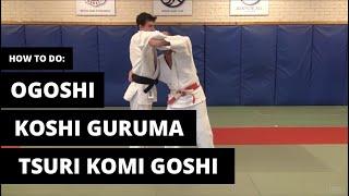 How to do Ogoshi / Tsuri Komi Goshi / Koshi Guruma