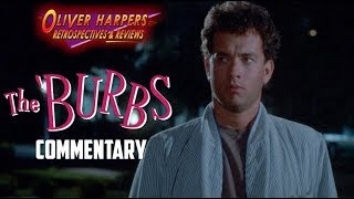 The Burbs 1989 Commentary (Podcast Special)