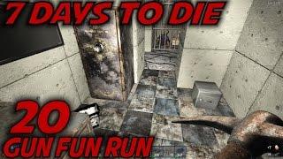 7 Days to Die   EP 20   Gun Fun Run   Let's Play 7 Days to Die Gameplay   Alpha 15 (S15)