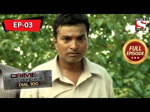 Xxx Mp4 Crime Patrol Dial 100 ক্রাইম প্যাট্রোল Bengali Full Episode 3 19th January 2019 3gp Sex