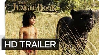 THE JUNGLE BOOK - Erster Offizieller Trailer (German | deutsch) - Disney HD