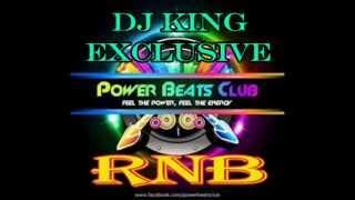 DJ KING EXCLUSIVE REMIX ( POWER BEATS CLUB DJ'S MIX )