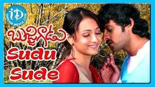 Sudu Sude Song - Bujjigadu Movie Songs - Prabhas - Trisha Krishnan - Sanjana