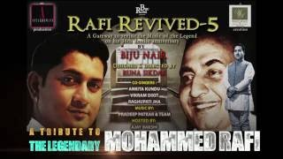 ANTARDHWANI PRESENTS RAFI REVIVED - 5 BY BIJU NAIR & TEAM ... A TEASER !