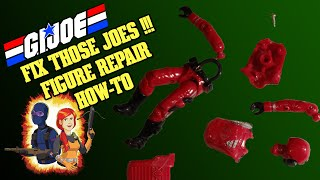 RetroBlasting Fixing Your Broken G.I. Joes