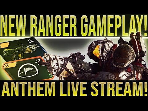 🔴LIVE Anthem. NEW RANGER GAMEPLAY New Weapons Abilities Developer Commentary And More