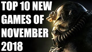 Top 10 NEW Games of November 2018 To Look Forward To [PS4, Xbox One, Switch, PC]