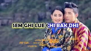 SEM GHI LUE CHI BAK DHI | SERTSHO | KARAOKE LYRIC VIDEO