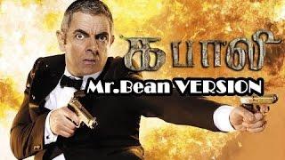 Kabali Teaser Trailer Remix Mr  Bean Johnny English version   HD