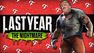 Last Year The Nightmare: Escape Donald Trump! (Online - Comedy Gaming)