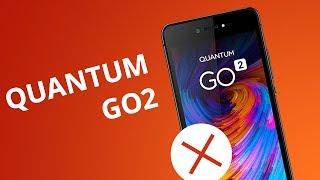 5 motivos para NÃO comprar o Quantum GO2