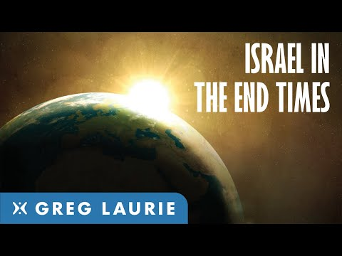 Israels Role In The End Times With Greg Laurie