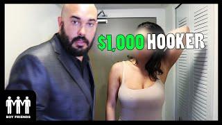 $100 Hooker VS $1000 Hooker! - BOY FRIENDS
