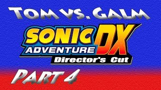 Tom V Galm @ Sonic Adventure DX - Part 4: Red Mountain, Yum!