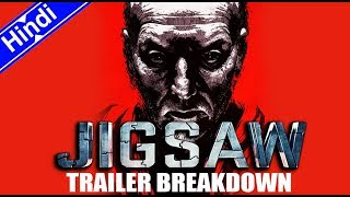 JIGSAW Movie Trailer Breakdown In Hindi