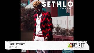 Sethlo - Life Story (audio)