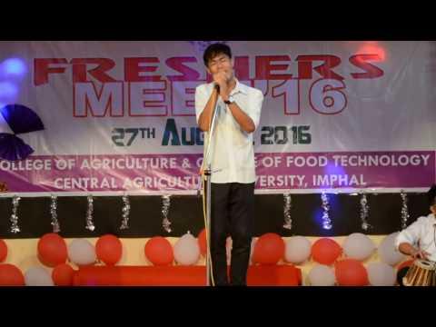 Main Rahoon Ya Na Rahoon || Freshers Meet 2016 Performance,Imphal