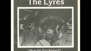 Lyres - How Do You Know