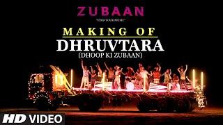 DHRUVTARA (Dhoop Ki Zubaan) Song MAKING VIDEO  | ZUBAAN | Vicky Kaushal, Sarah Jane Dias | T-Series