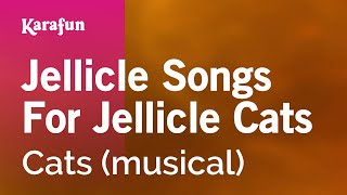 Karaoke Jellicle Songs For Jellicle Cats - Cats *