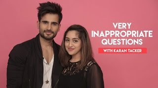 Inappropriate Questions With Karan Tacker