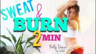 2 min - Sweat & Burn Fat Loss