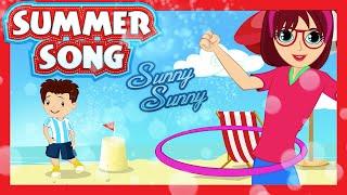 SUMMER SUMMER Song (Sunny Sunny) - Dance Song for Kids   KIDS HUT