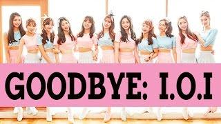 Goodbye: I.O.I