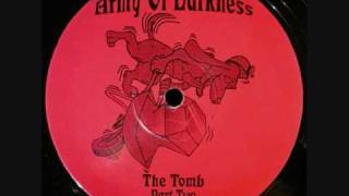 Army Of Darkness - The Tomb Part 2