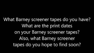 A Question for Barney VHS Collectors