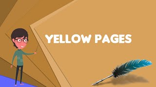 What is Yellow pages? Explain Yellow pages, Define Yellow pages, Meaning of Yellow pages