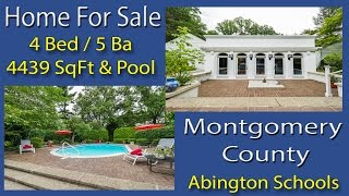 4 Bedroom Custom home For Sale Pool 4 BD 974 Leopard Rd Rydal PA 19046 Montgomery County Real Estate