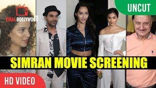 UNCUT - Simran Movie Special Screening   Kangana, Anupam Kher, Pooja Hedge , Raj Kumar Rao