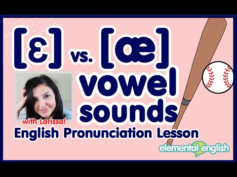 [ɛ] vs. [æ] | English Vowel Pronunciation